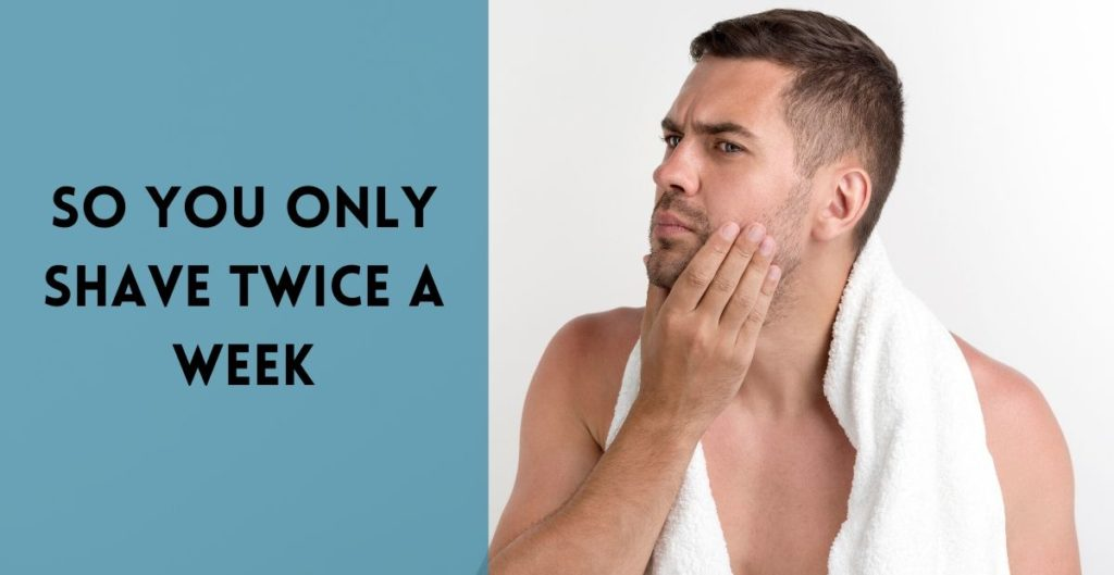 a real RAZCLE shaver tells us what it's like to shave twice a week