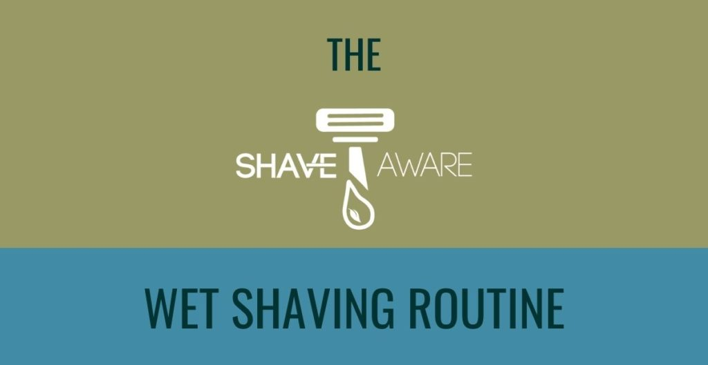 The ShaveAware Wet Shaving Routine isn't just a new approach to shaving - it's the start of a movement