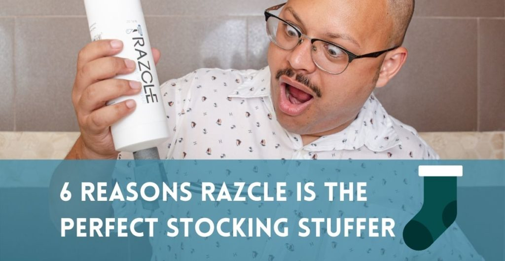 6 Reasons Why RAZCLE by ShaveAware is the Perfect Stocking Stuffer