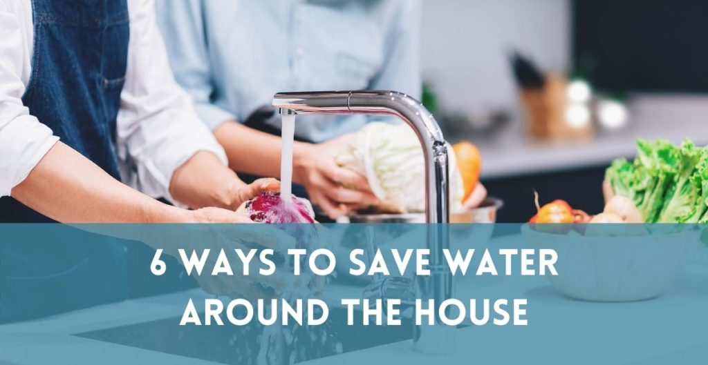 6 Ways to Save Water around the House